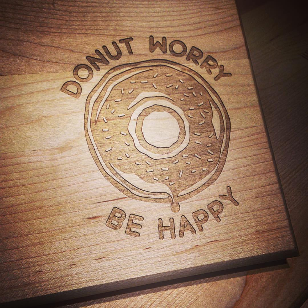 Custom Engraved Cutting Boards Donut Worry Be Happy