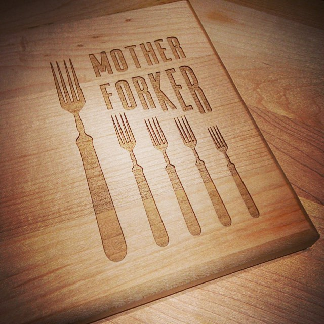 Custom Engraved Cutting Boards Mother Forker